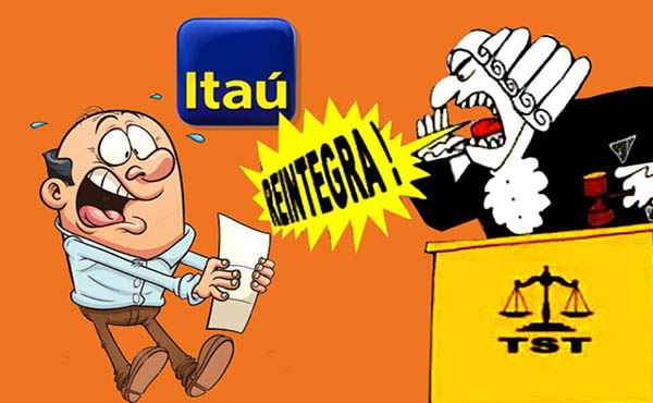 Itaú é condenado a reintegrar bancária dispensada junto com mais 35 empregados que passaram longos períodos afastados por invalidez