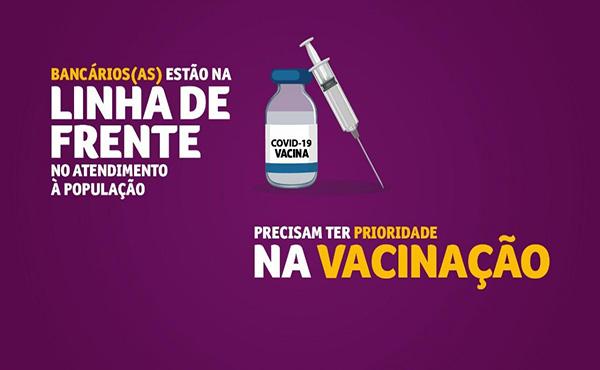 COVID-19: - 52 municípios brasileiros já incluíram bancários entre os grupos prioritários para vacinação