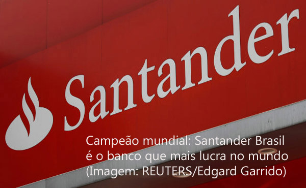 Itaú, Bradesco, Santander e Banco do Brasil são os bancos que mais lucram no mundo