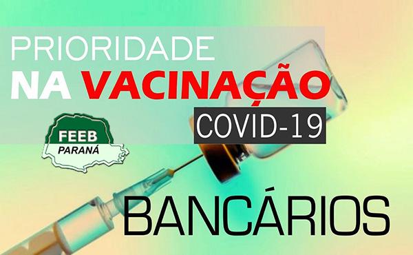 Sindicatos filiados à Federação pedem aos municípios a inclusão de bancários na vacinação contra covid-19