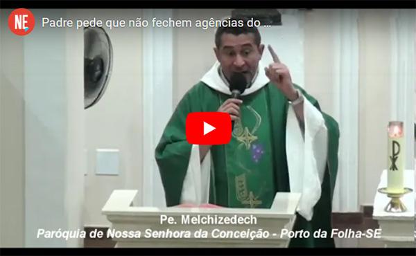 Padre pede que não fechem agência do Banco do Brasil