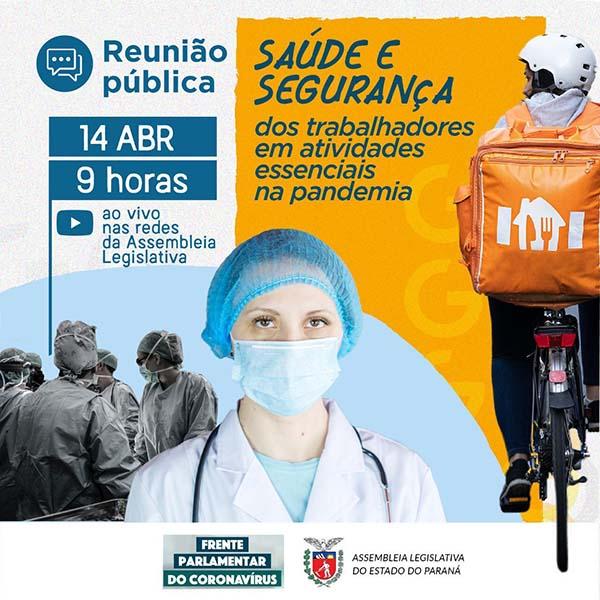 Reunião Pública da Frente Parlamentar do Coronavírus da Assembleia Legislativa do Paraná
