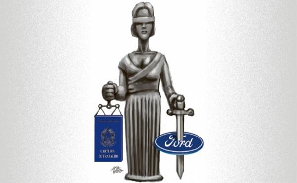Ford foi alvo de 4,9 mil processos trabalhistas no Brasil